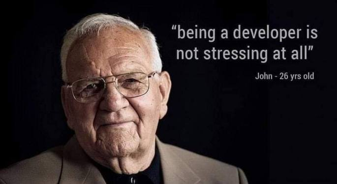 being a developer is not stressing at all